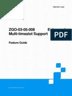 ZGO-03!05!008 Enhanced Multi-Timeslot Support FG 20101030