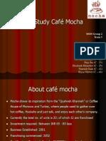 Cafe Mocha Case Study1