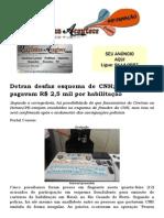 Detran desfaz esquema de CNH; analfabetos pagavam R$ 2,5 mil por habilitação