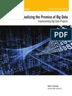 Realizing the Promise of Big Data Summary