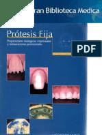 Protesis Fija Preparaciones Biologicas, Impresiones y Restauraciones Provisionales - Juan Carlos