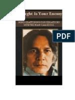 1991 - Thought is Your Enemy (1985-1990) - U.G. Krishnamurti.pdf