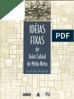 Idéias fixas de João Cabral de Melo Neto (excertos)