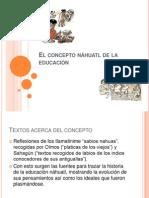 El concepto náhuatl de la educación