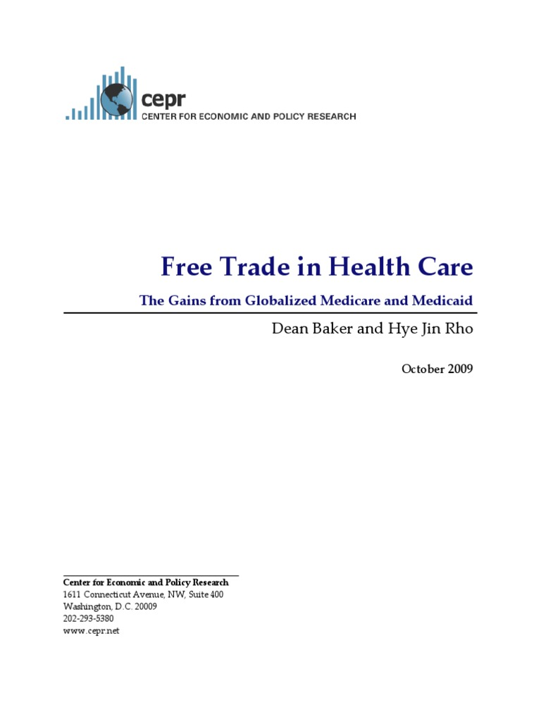 Free Trade in Health Care: The Gains from Globalized ...