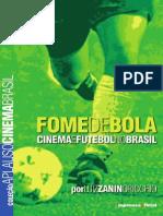 Fome de Bola,Cinema e Futebol Brsileiro