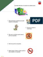 Regras e Cuidados para uma boa utilização do computador_BESesmarias