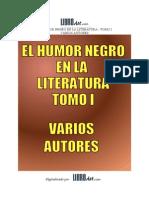El Humor Negro en La Litartura Tomo i