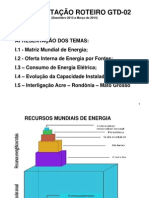 APRESENTAÇÃO ROTEIRO GTD -02. Matriz mundial de energia e outros.ppt