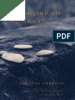 Derrida, J - Work of Mourning (Chicago, 2001)
