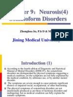 Neurosis(4:Somatoform Disorders)