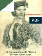 La tauromaquia de Montes, su verdadero autor. Guillermo Boto Arnau
