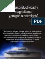 Superconductividad y Magnetismo