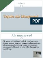 Air Muqayyad ( Tahun 2 )