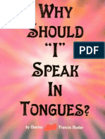 Why Should I Speak in Tongues
