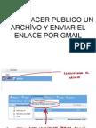 Como Hacer Publico Un Archivo y Enviar El Enlace Por Gmail