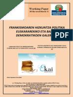 FRANKISMOAREN HIZKUNTZA POLITIKA EUSKARAREKIKO ETA BALORE DEMOKRATIKOEN GALERA (II)