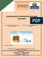 Euskalgintza frankismotik gaur egunera