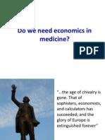 5 Do We Need Economics in Medicine