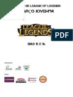 Regulamento do Torneio de League of Legends Março Jovem'14
