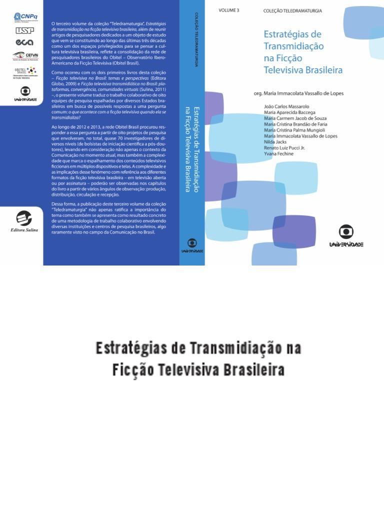 7881e2ff79 Obitel Brasil 2013 - Estratégias de transmidiação na ficção televisiva  brasileira