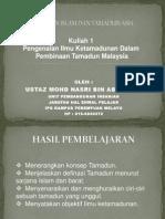 Kuliah 1 - Tamadun Islam Dan Tamadun Asia (2)