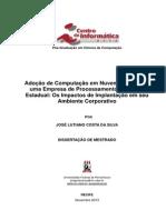 A Adoção de Computação em Nuvem Privada em uma Empresa de Processamento de Dados Estadual Os Impactos de Implantação em seu Ambiente Corporativo
