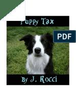 Puppy Tax by J. Rocci
