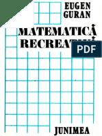 GURAN, Eugen - Matematica Recreativa