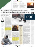 La gélida experiencia de tres colombianos en Norteamérica