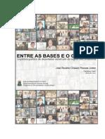 Entre as Bases e o Governo - Carreira Politica
