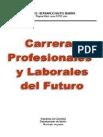 Carreras Profesionales y Laborales Del Futuro