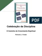 Celebracao Da Disciplina Richard j Foster
