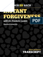 Instant Forgiveness With Dr. Fred Luskin