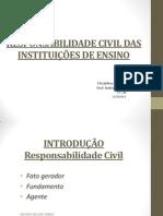 RESPONSABILIDADE CIVIL DAS INSTITUIÇÕES DE ENSINO PPT