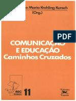 COMUNICAÇÃO E EDUCAÇÃO - CAMINHOS CRUZADOS