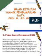 Pertemuan 7 - Teknik Pengumpulan Data 2