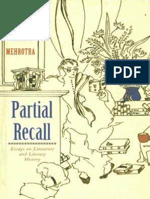 Arvind Krishna Mehrotra Partial Recall Essays on Literature and