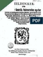 Beeldenaer ofte figuer-boeck, dienende op de ordonnantie vander munte, gearresteert ende uyt-gegheven by de mogende edele heeren de Staten Generael der Vereenichde Nederlanden op den 21en marty anno 1606