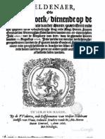 Beeldenaer ofte figuerboeck dienende op die nieuwe ordonnantie vander Munte, gearresteert ende uyt-ghegheven bij de ... Heeren Staten Generael der Vereenighde Nederlanden, van den een-en-twintigsten julij 1622 ...