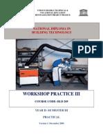 Bld 205-Workshop Practice III