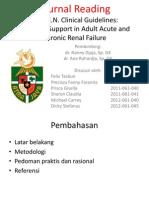 Panduan Klinis Nutrisi Enteral Dan Parenteral Pada Pasien Gagal Ginjal Akut Dan Kronis-Journal Reading Dr. Nanny Djaja, Sp. GK1