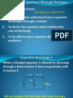 Physics A2 32 CapacitorsDischargeThroughFixedResistor