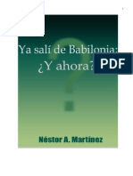 Ya Sali de Babilonia y Ahora Nestor a. Martinez