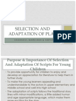 Selection and Adaptation of Play