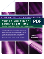 The IP Multimedia Subsystem