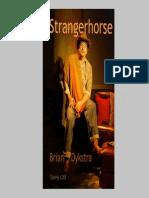 b Dykstra Stranger Horse
