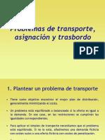 Problemas de Transporte Asignacion y Trasbordo
