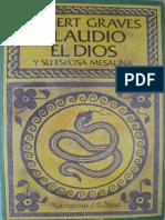 24299074 Graves Robert Claudio El Dios y Su Esposa Mesalina
