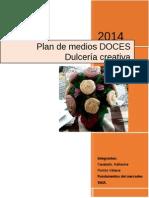 Plan de Medios Doces Dulceria Creativa